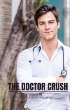 The Doctor Crush by mistersong