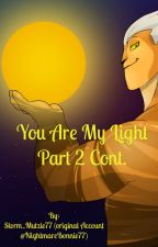 You Are My Light 2 by Storm_Mutzie77