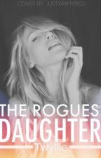 The Rogues Daughter by Twyllie