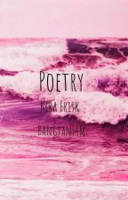 Poetry [Completed] by BangtanF4m