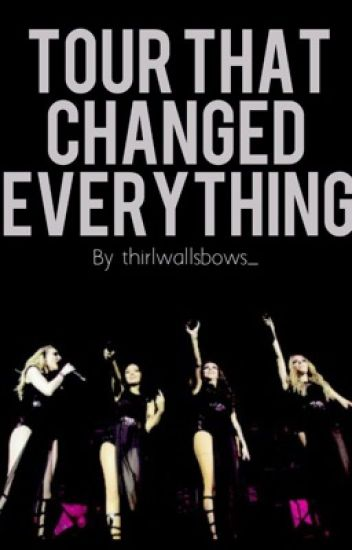Tour That Changed Everything