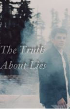 The Truth about Lies (Hayes Grier) by xEMILYx36718
