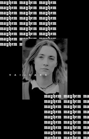 MAYHEM by vaIjeans