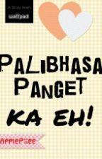 """""""Palibhasa panget ka eh!"""" by queendisastxr"""