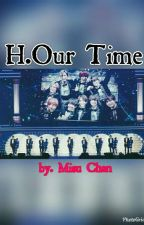 H.Our Time by mis_chn224