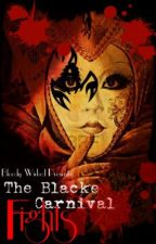 The Blacke Carnival Fights by BloodyWicked