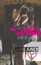 My Camera! His Phone! ||5SOS L.H|| by JuneJuner