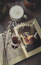 The Wattpad Army Book Club by WattpadArmyBookclub