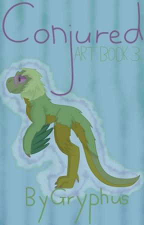 C O N J U R E D - art book three by GryphusRostro