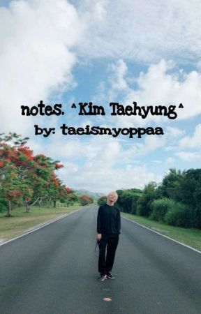 notes. ^Kim Taehyung^ by taeandshawnee