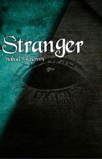 Stranger - nobody knows by MissStoryStart
