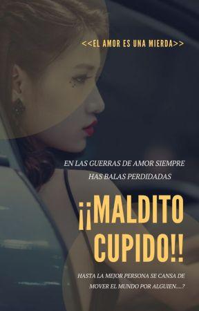 ¡¡MALDITO CUPIDO!! by TusMejoresHistorias0