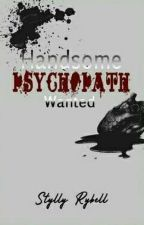 Handsome Psychopath Wanted by StyllyRybell