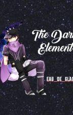 The Dark Element by Eau_de_Glace