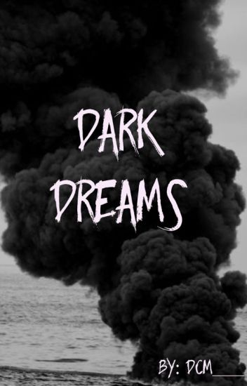 Dark Dreams