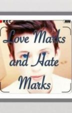 Love Marks and Hate Marks (Troyler) by troyesivanmellet
