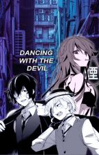 Dancing With The Devil~ BSD x Reader by azuzaii