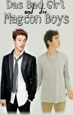 Das Bad Girl und die Magcon Boys *Wird überarbeitet* by AmyDallasGrier