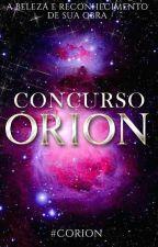 Concurso Órion ||FECHADO|| by Concurso_orion