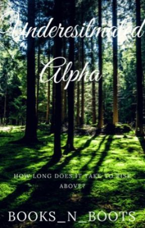 Underestimated Alpha by books_n_boots