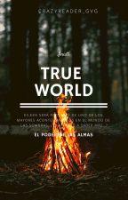 True World: Inisti #Wattys2018 by CrazyReader_Gvg