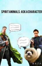 Spirit Animals: Ask a Character by HerosOfErdas