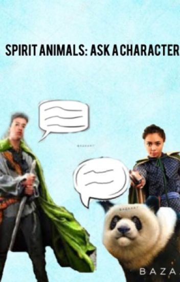Spirit Animals: Ask a Character