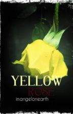 YELLOW ROSE [ short-story ] completed by immushroom