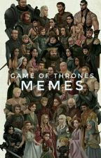Game of Thrones Memes by spiritual_gangsterr