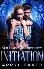 Initiation (A Wolfpack U Novel) by AprylBaker7