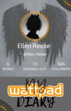 My Wattpad Diary by Ellen_Reese