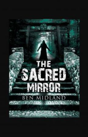 The Sacred Mirror by Ben-Midland