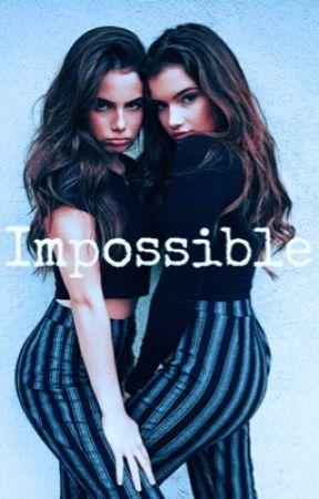 Impossible 🖤 by MackenzieOrlando88