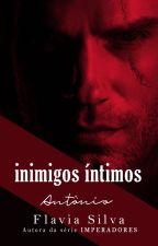 Antônio | EM BREVE by AutoraFlaviaSilva