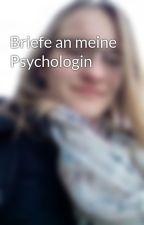Briefe an meine Psychologin by sassi311