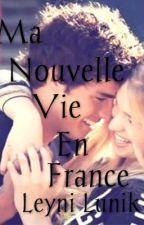 Ma nouvelle vie en France by LeyniLunik