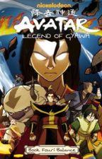 Legend of Gyawa: Book Four - Balance ✔️ by MGCJoan