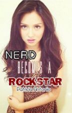 The Nerd becomes a Rockstar [KathNiel] by AnnaHelsingValerious