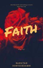 Faith // BTS AU by _bangtan_sonyeondamn