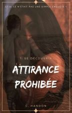 Attirance Prohibée by CaroHandon