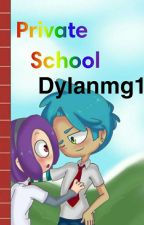 Private School Book Two by Dylanmg1