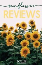 Sunflower Reviews // CLOSED by ccallis0246