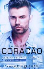 Em Meu Coração - Série Os McNally Livro 2 by YancaMarques