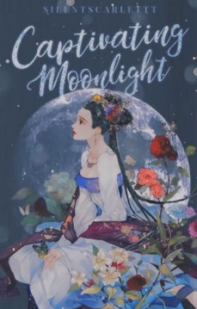 Captivating Moonlight  by silentscarlettt