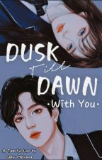 DUKS TILL DAWN •With You• by selvimeliana