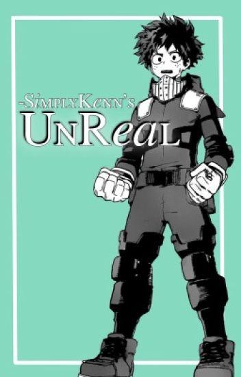 UnReal || BNHA [Reader Insert]