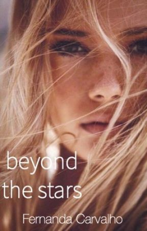 Beyond the Stars | ✓ |  by fefacarvalhox