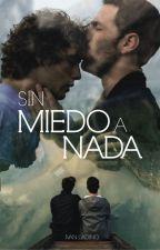 Sin Miedo A Nada by ivanladino10