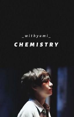 Đọc truyện Chemistry • Taehyung. |Hoàn|