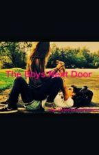 The Boys Next Door by dylanxxsammyxx